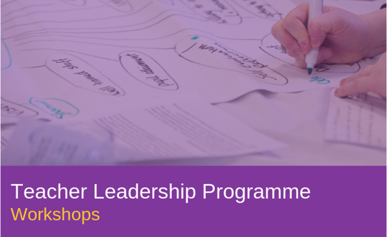 Teacher Leadership Programme workshops